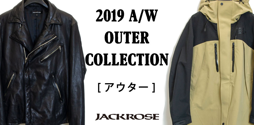 JACKROSE 2019 OUTER COLLECTION