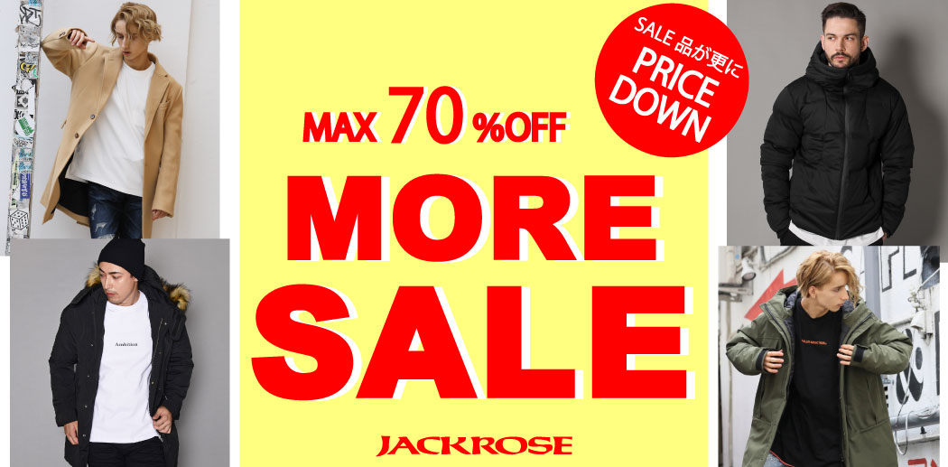 【JACKROSE】MORE SALE