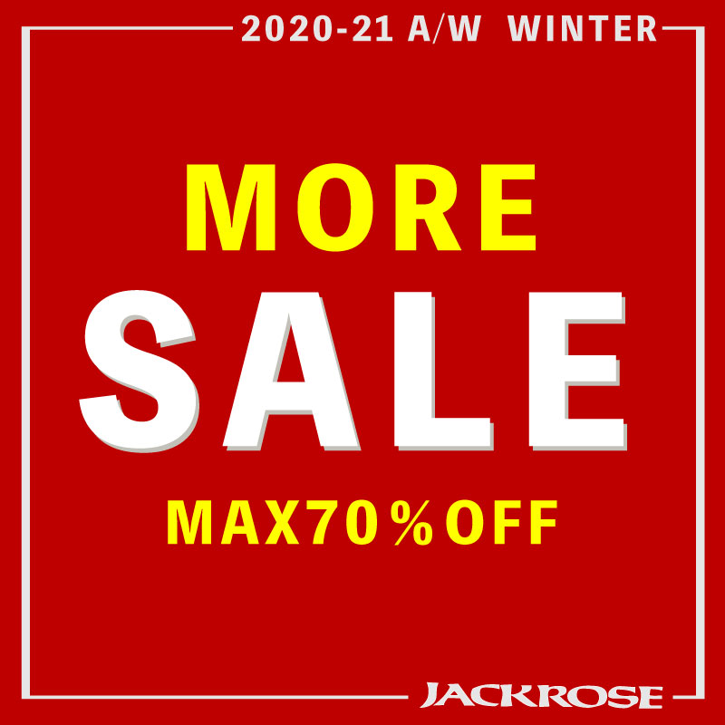 【JACKROSE】Autumn & WINTER モアセール START
