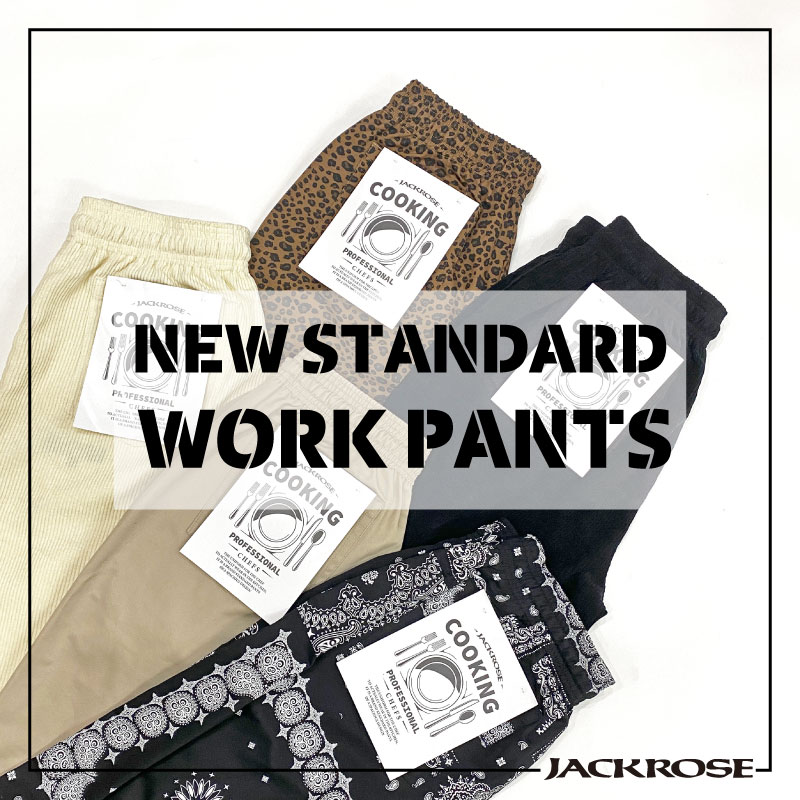 【JACKROSE】NEW STANDARD WORKPANTS